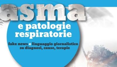 Asma e patologie respiratorie: fake news e linguaggio giornalistico su cause, diagnosi, terapie